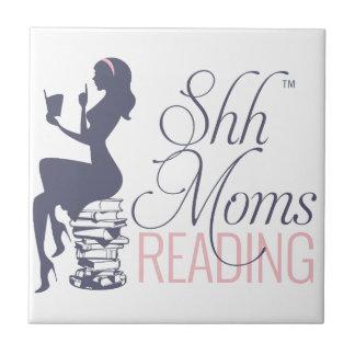 Shh lectura de las mamáes azulejo cuadrado pequeño