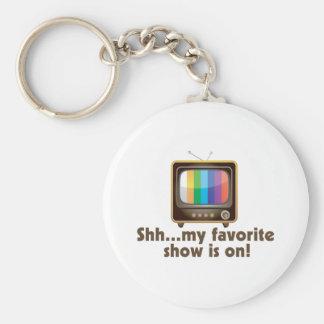 Shh mi demostración preferida está en la televisió llavero