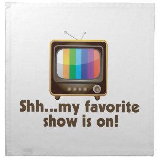 Shh mi demostración preferida está en la televisió servilleta
