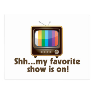 Shh mi demostración preferida está en la televisió tarjetas postales