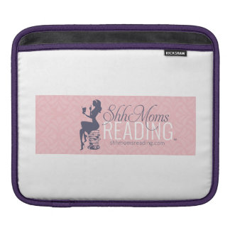 Shh Moms Reading iPad Sleeve