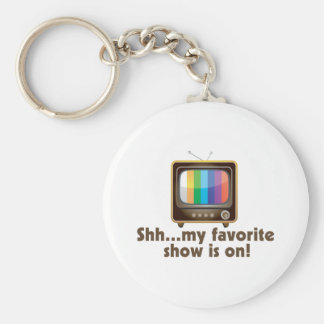 Shh My Favorite Show Is On Television Basic Round Button Keychain