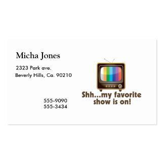 Shh My Favorite Show Is On Television Business Card