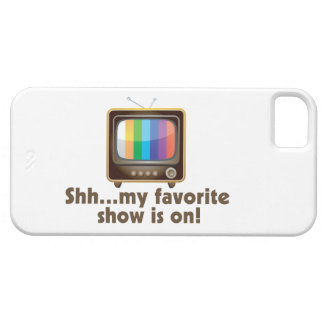 Shh My Favorite Show Is On Television iPhone SE/5/5s Case