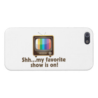 Shh My Favorite Show Is On Television iPhone SE/5/5s Cover