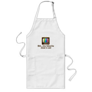 Shh My Favorite Show Is On Television Long Apron