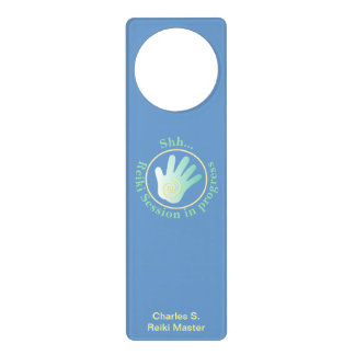 Shh  Reiki Session in Progress Door Hanger