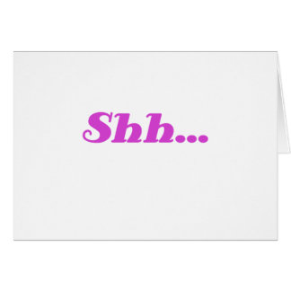 Shh… Tarjeta De Felicitación