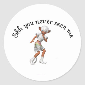 shh you never seen me classic round sticker