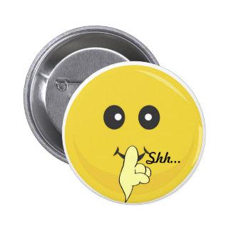 Shhh… Botón Pin Redondo De 2 Pulgadas