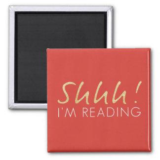 ¡Shhh! Estoy leyendo el imán