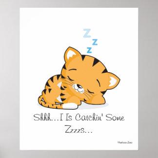 Shhh… I es Catchin algún Zzzzs… Poster Póster