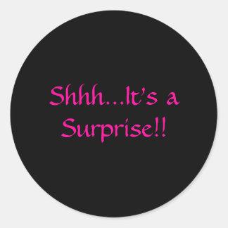Shhh...It's a Surprise!! Classic Round Sticker
