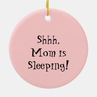 Shhh Mom is Sleeping ornament sign Pink Baby Shoes