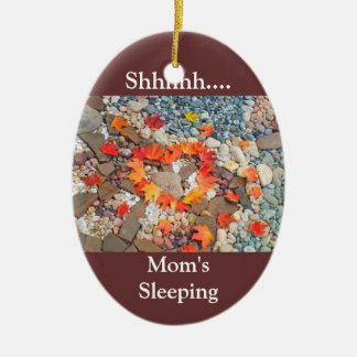 Shhh... Mom's Sleeping hanging ornament Heart