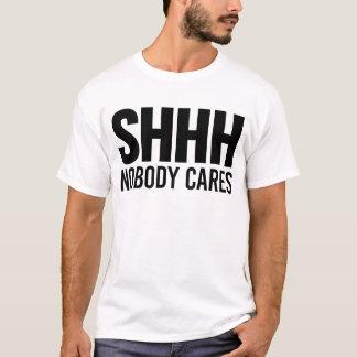 Shhh nadie cuida playera