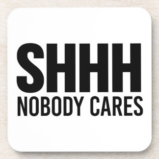 Shhh nadie cuida posavaso