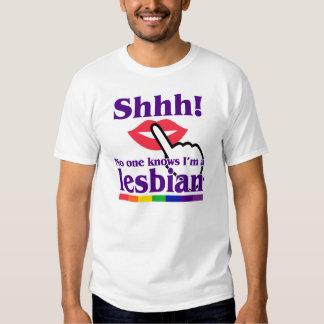Shhh! No One Knows I'm a Lesbian. Tee Shirt