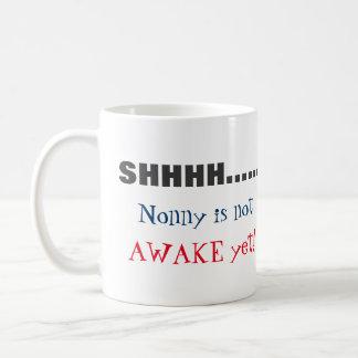 SHHH…. Nonny no es taza de café de encargo