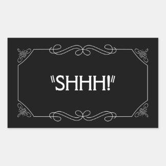 Shhh! Rectangular Sticker