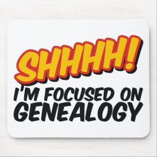 Shhhh! Focused On Genealogy Mouse Pad
