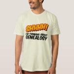 ¡Shhhh! Pensamiento en la genealogía Remera