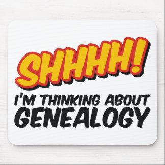 ¡Shhhh! Pensamiento en la genealogía Alfombrilla De Ratones