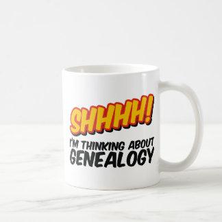 ¡Shhhh! Pensamiento en la genealogía Tazas De Café