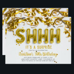 "Shhhh Surprise Party Invitation | Gold Balloons<br><div class=""desc"">Age isn't the only thing that's creeping up on your friend. Keep the plans for your surreptitious celebration between you and your co-revelers with our surprise birthday party invitation. Make the process foolproof so everyone knows to keep their lips sealed before the big reveal. Signal that your invitation is for...</div>"
