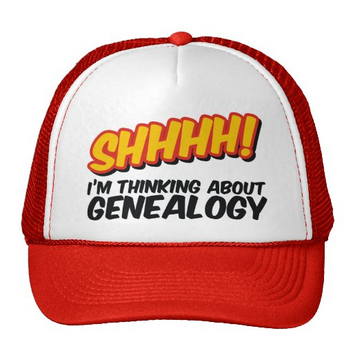 Shhhh! Thinking About Genealogy Trucker Hat