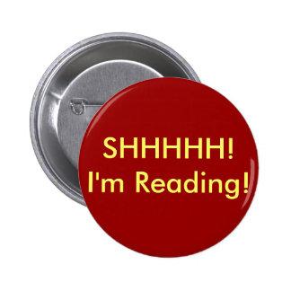 SHHHHH! I'm Reading! 2 Inch Round Button