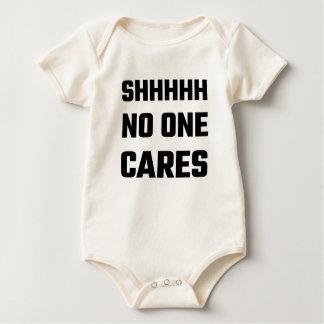SHHHHH No One Cares Baby Bodysuit