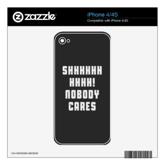 Shhhhhh, nobody cares iPhone 4 skins