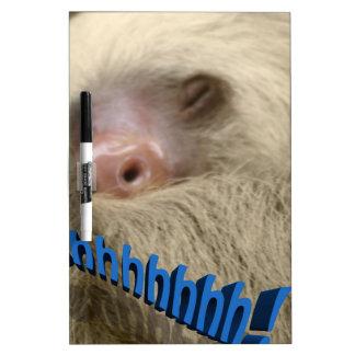 shhhhhh sleepy sloth Dry-Erase board