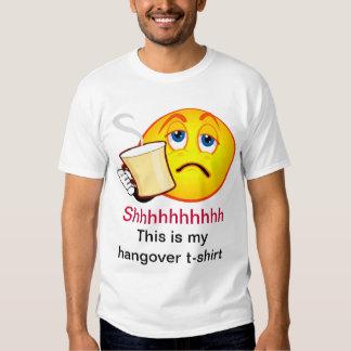 Shhhhhhhhhh This Is My Hangover T-shirt