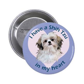Shi Tzu in My heart Buttons