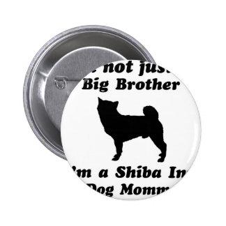 Shiba inu Dog Mommy Pin