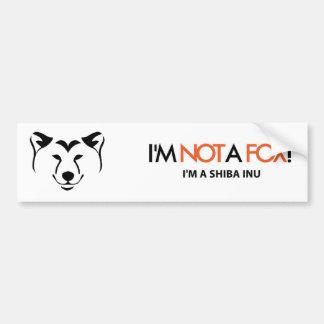 Shiba Inu: I'm Not a Fox Bumper Sticker Car Bumper Sticker