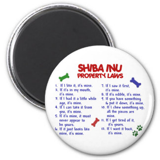 SHIBA INU Property Laws 2 2 Inch Round Magnet