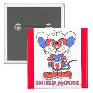 SHIELD MOUSE Badge Button