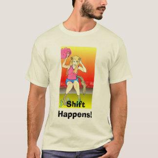 Shift Happens! T-Shirt