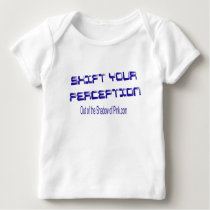 Shift Your Perception Baby T-Shirt