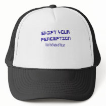 Shift Your Perception Trucker Hat