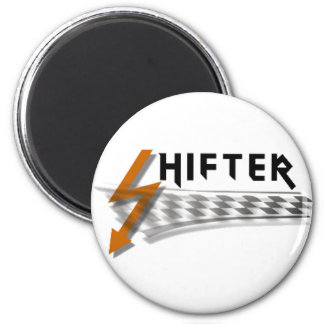 SHIFTER 2 INCH ROUND MAGNET