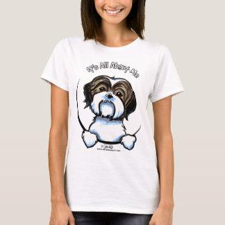 Shih Tzu Its All About Me T-Shirt