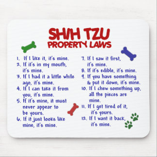 SHIH TZU Property Laws 2 Mouse Pad