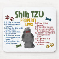 Shih Tzu Property Laws 4 Mouse Pad