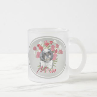 Shih Tzu Roses  For Mom 10 Oz Frosted Glass Coffee Mug