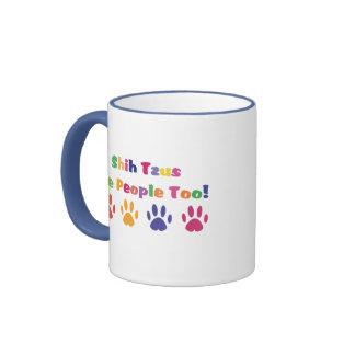 Shih Tzus Are People Too Coffee Mugs