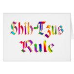 Shih-Tzus Rule Greeting Card